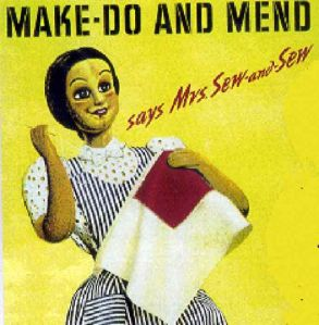 Make Do and Mend!